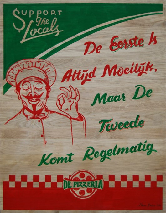 Support_The_Locals_-_De_Pizzaria_Sign_Painting_op_hout_door_Shon_Price.jpg